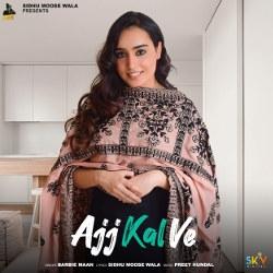 Ajj Kal Ve Female Version songs