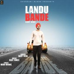 Landu Bande songs