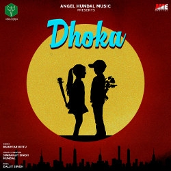 Listen to Dhokha songs from Dhokha