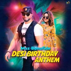 Desi Birthday Anthem songs