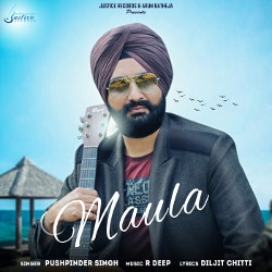 Listen to Maula songs from Maula