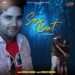 Sari Raat songs