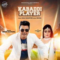 Kabaddi Da Player songs