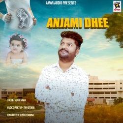 Anjami Dhee songs