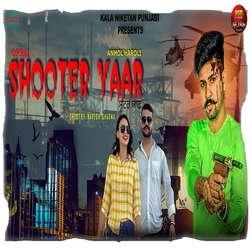 Shooter Yaar songs