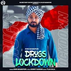 Drug Lockdown songs