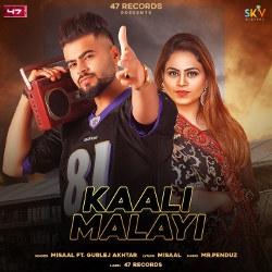 Kaali Malayi songs