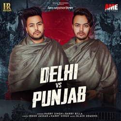Listen to Delhi Vs Punjab songs from Delhi Vs Punjab