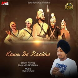 Kaum De Raakhe songs