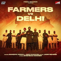 Farmers Vs Delhi songs