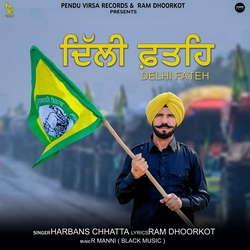 Delhi Fateh songs