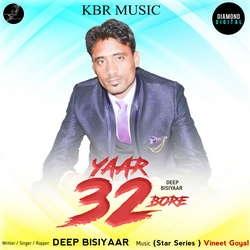 Yaar 32 Bore songs