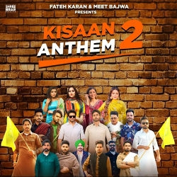 Kisaan Anthem 2 songs