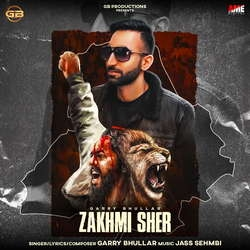 Zakhmi Sher songs
