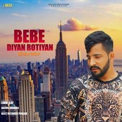 Bebe Diyan Rotiyan songs
