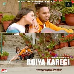 Roiya Karegi songs