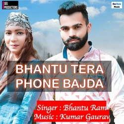 Bhantu Tera Phone Bajda songs