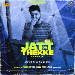 Jatt On Theke songs