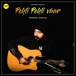 Pehli Pehli Vaar songs