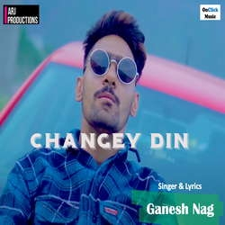 Changey Din songs
