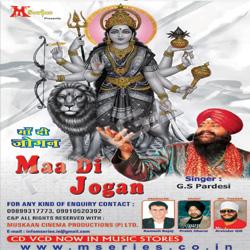 Listen to Aaja Shera Waliye songs from Maa Di Jogan