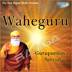 Listen to Satguru Tumre Kaaj Sawanre songs from Waheguru Guru Purnima Special