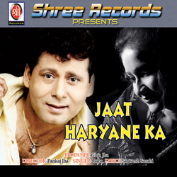 Listen to Dil Tere Pe Dhadke songs from Jaat Haryane Ka