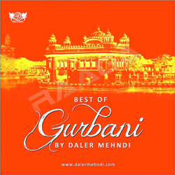 Best Of Gurbani By Daler Mehndi songs