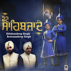 Listen to Chhote Sahibzade songs from Chhote Sahibzade