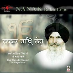 Listen to Rakh Pita Prabh Mere songs from Nanak Rakh Leho