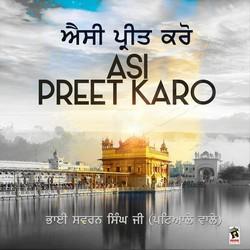 Listen to Asi Preet Karo songs from Asi Preet Karo