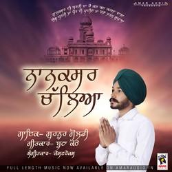 Listen to Nanaksar Chaleya songs from Nanaksar Chaleya
