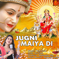 Listen to Jugni Maiya Di songs from Jugni Maiya Di