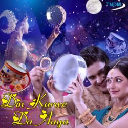 Listen to Le Veero Kudiye Karwara songs from Din Karwe Da Aaya
