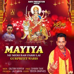 Mayiya Ne Meri Bah Farh Lai songs