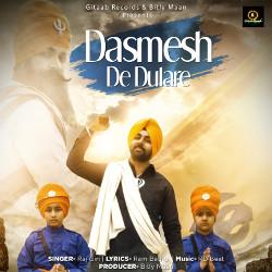 Dasmesh De Dulare songs