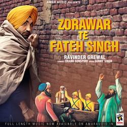 Zorawar Te Fateh Singh songs