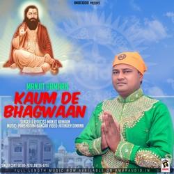 Kaum De Bhagwaan songs