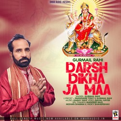 Darsh Dikha Ja Maa songs