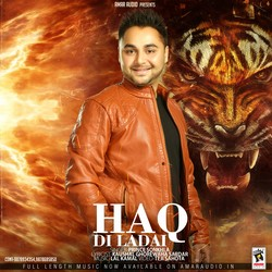 Haq Di Ladai songs