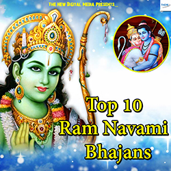 Top 10 Ram Navami Bhajans songs