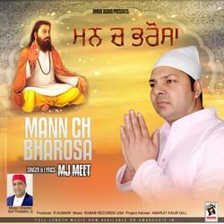 Mann Ch Bharosa songs