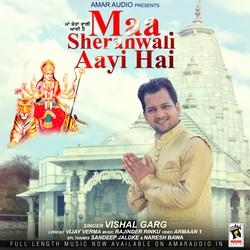 Maa Sheranwali Aayi Hai songs