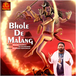 Bhole De Malang songs