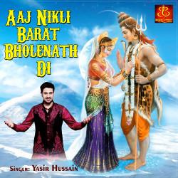 Aaj Nikli Barat Bholenath Di songs