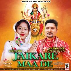 Jaikare Maa De songs