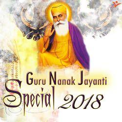 Guru Nanak Jayanti Special 2018 songs