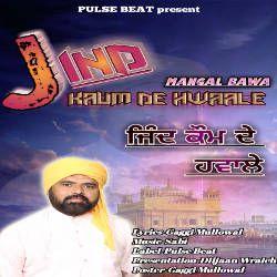 Jind Kaum De Hwaale songs