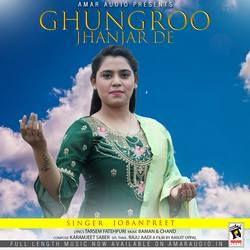 Ghungroo Jhanjar De songs