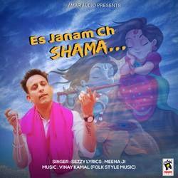 Es Janam Ch Shama songs